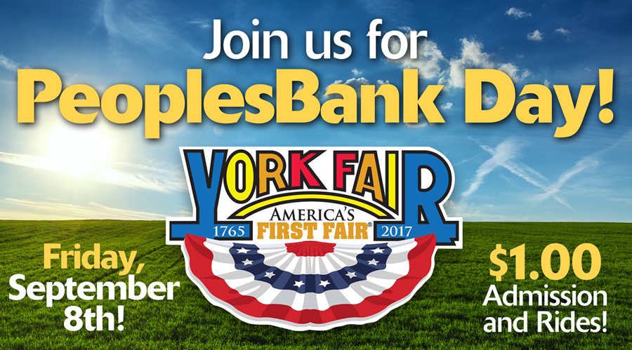 PeoplesBank Day banner for the York Fair on Friday September 8th with 1 dollar admission and rides for 2017